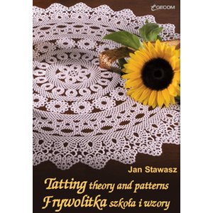 Tatting theory and patterns - Jan Stawasz