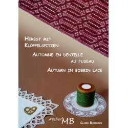 Autumn in bobbin lace - Claire Burkhard