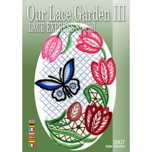 Lace Express Special 2007 - Our Lace Garden III
