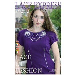 Lace Express Special 2011 - Lace in Fashion