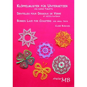 Bobbin Lace for Coasters and small Trays - Claire Burkhard