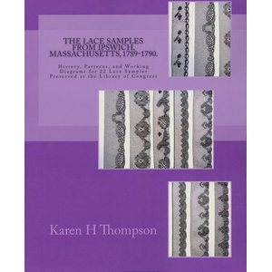 The Lace Samples from Ipswich 1789-1790 - Karen H Thompson